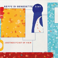 Beppe Di Benedetto 5tet - Another point of view. TRJ Records (2015).