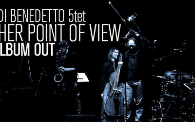 Beppe Di Benedetto 5tet: Another point of view