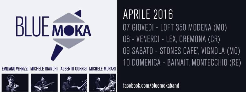 Blue Moka – Tour Aprile 2016