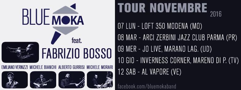 Blue Moka Feat. Fabrizio Bosso  –  Tour Novembre 2016