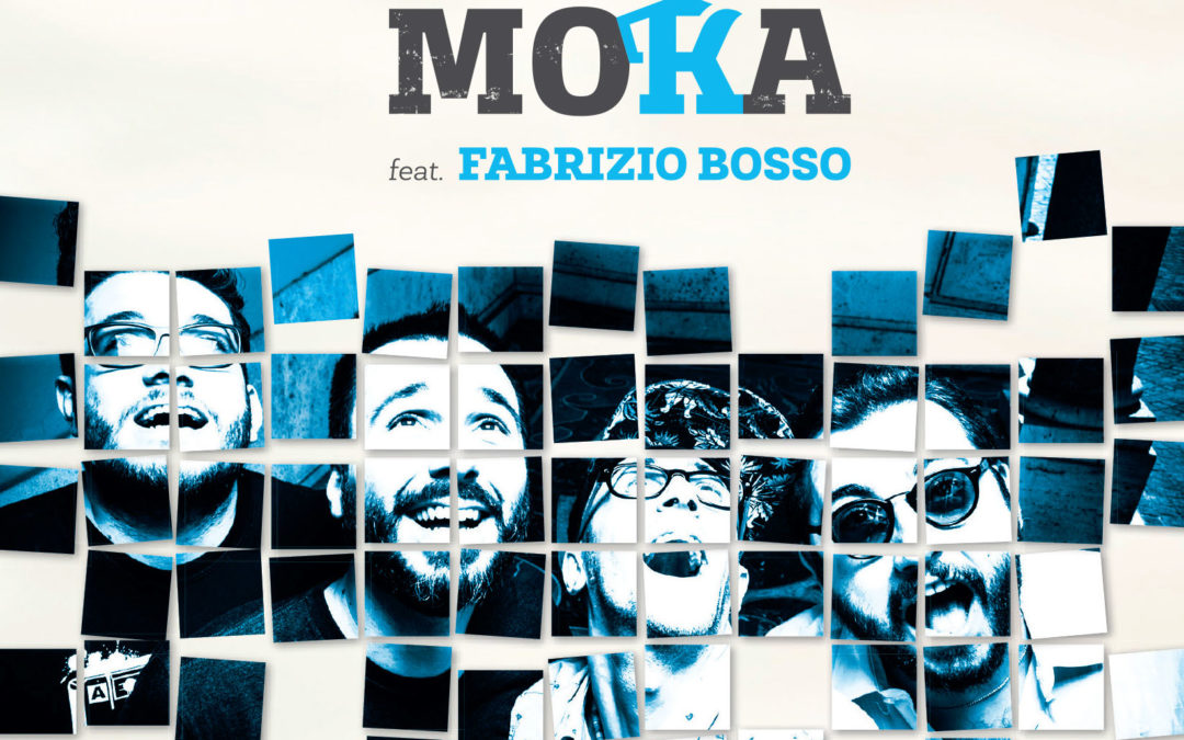 BLUE MOKA feat. FABRIZIO BOSSO – Il disco in uscita a Gennaio 2018